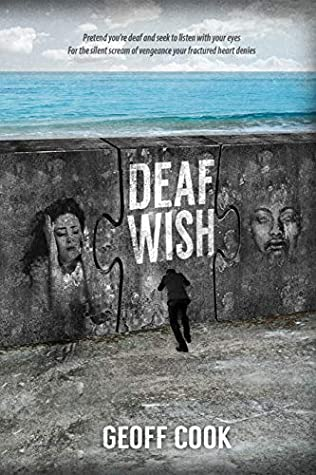 Deaf Wish by Geoff  Cook