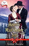 Hazel's Mail Order Joy (Home for Christmas Book 4)