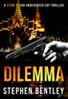 Dilemma (Steve Regan Undercover Cop #2)