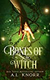 Bones of the Witch (Earth Magic Rises, #1)