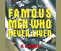 Famous Men Who Never Lived (Audiobook)