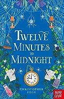 Twelve Minutes to Midnight (Twelve Minutes to Midnight, #1)