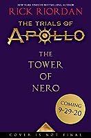 The Trials of Apollo, Book Five: The Tower of Nero (Volume 5)