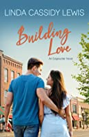 Building Love (The Edgewater Series #1)