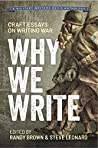 Why We Write: Craft Essays on Writing War