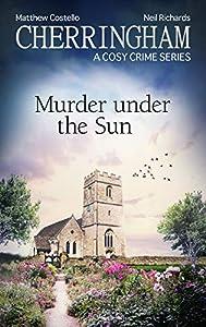 Murder under the Sun (Cherringham #36)
