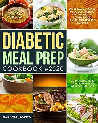 Diabetic Meal Prep Cookbook 2020 Affordable Easy