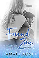 Friend Zone (Finding Forever #3)