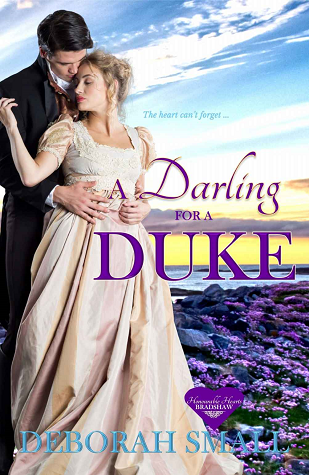 A Darling for a Duke by Deborah  Small