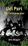 VEL PARI: The Tamilakam War