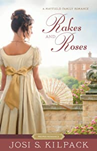 Rakes and Roses (Mayfield Family #3)