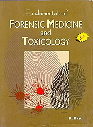 Fundamentals Of Forensic Medicine And Toxicology By Basu