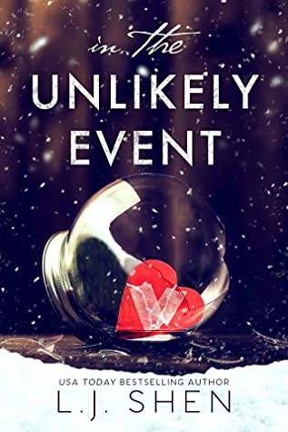 In The Unlikely Event LJ Shen
