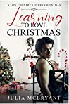 Learning to Love Christmas (Low Country Lovers #3)