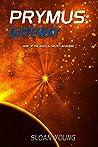 Prymus: Gateway (War of the Wheels #1)