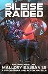 SILEISE RAIDED: Space Opera & Action - MALLORY SAJEAN 1.5