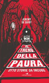 Il treno della paura by Jeremy de Quidt