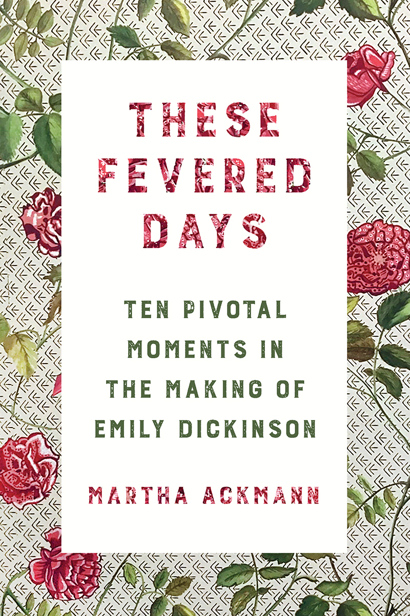 These Fevered Days by Martha Ackmann