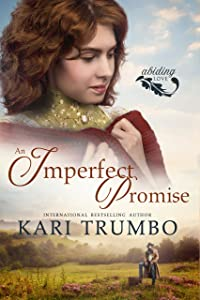 An Imperfect Promise (Abiding Love, #1)
