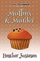 Muffins & Murder (Sweet Bites Mystery #3)