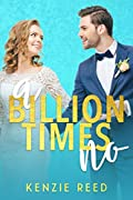 A Billion Times No (Fake It Till You Make It #1)