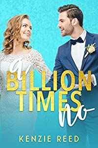 A Billion Times No (Fake It Till You Make It #1)
