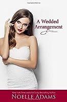 A Wedded Arrangement (Convenient Marriages)