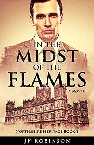 In the Midst of the Flames (Northshire Heritage #2)
