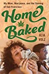 Home Baked: My Mo...