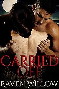 Carried Off: An Alpha Shifter Romance