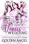 Venus Wedding: an MFM romance (Venus Rising Quartet Book 5)