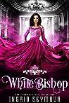 White Bishop (Vampire Court #7)