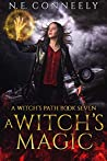 A Witch's Magic (Witch's Path Series: Book 7)