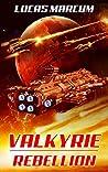 Valkyrie: Rebellion (The Elai War Book 2)