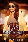 Clash (Madison Falls High, #2)