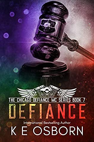 Defiance (The Chicago Defiance MC Series Book 7)