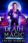 Death Magic (Hidden Magic #3)