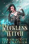 Reckless Witch (Illumina Academy, #1)