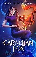 The Carnelian Fox: A Monster Catching Gamelit Adventure (Maiyamon Book 1)