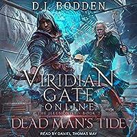 Viridian Gate Online: Dead Man's Tide (The Illusionist, #2)