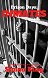 Prison Days: Inmates (Book 4)