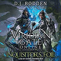 Viridian Gate Online: Inquisitor's Foil (The Illusionist, #3)