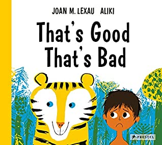 That's Good, That's Bad by Joan M. Lexau