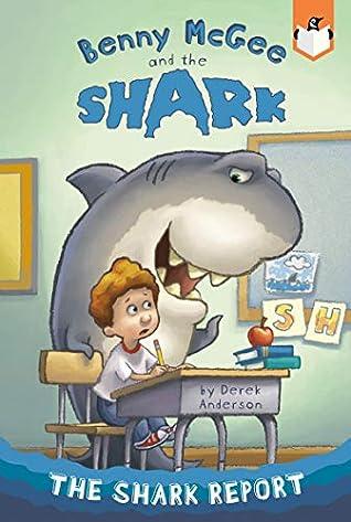The Shark Report #1 by Derek Anderson