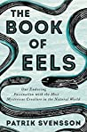 The Book of Eels:...