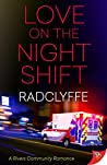 Love on the Night Shift (A Rivers Community Romance, #6)