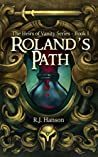 Roland's Path (Heirs of Vanity #1)