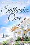 Saltwater Cove (a Westcott Bay Novel Book 1)