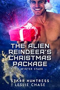 The Alien Reindeer's Christmas Package (A Winter Starr, #9)