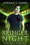 Bringer of Night (SPECTR Series 3 #2)